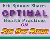 Health Haven II's Eric Spinner on Far Out Radio